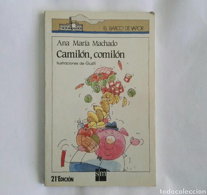 CAMILÓN, COMILÓN EL BARCO DE VAPOR (Libros de Segunda Mano - Literatura Infantil y Juvenil - Novela)