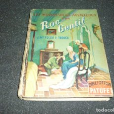 Libros de segunda mano: LES MEMORABLES AVENTURES D'EN ROC GENTIL DE JOSEP Mª FOLCH I TORRES- 1954. Lote 168602648