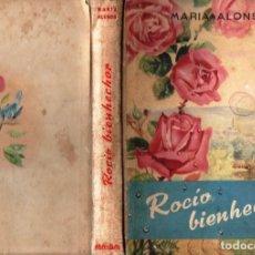 Libros de segunda mano: MARÍA ALONSO : ROCÍO BIENHECHOR (1953) ILUSTRADO POR FERRÁNDIZ - PRIMERA EDICIÓN. Lote 168765440