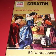 Libros de segunda mano: CORAZON EDMUNDO D´AMICIS 60 PAGINAS ILUSTRADAS 1974. Lote 169066712