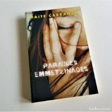 Libros de segunda mano: PARAULES EMMETZINADES - CARRANZA,MAITE. Lote 169080752