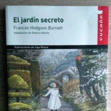 Libros de segunda mano: EL JARDÍN SECRETO ** HODGSON BURNETT, FRANCES. Lote 169775180