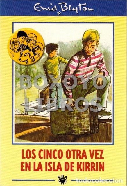 BLYTON, ENID. LOS CINCO OTRA VEZ EN LA ISLA DE KIRRIN (Libros de Segunda Mano - Literatura Infantil y Juvenil - Novela)