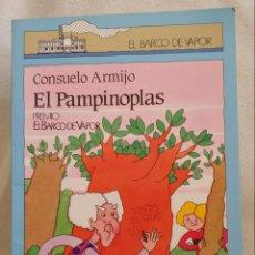 Libros de segunda mano: EL PAMPINOPLAS. COLECC. BARCO DE VAPOR. Lote 170889873