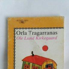 Libros de segunda mano: ORLA TRAGARRANAS. Lote 171371524