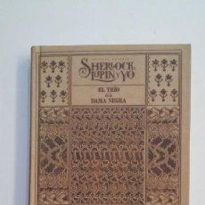 Libros de segunda mano: SHERLOCK, LUPIN Y YO. EL TRÍO DE LA DAMA NEGRA; IRENE ADLER. - EDICIONES DESTINO. TDK395. Lote 171384625