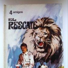 Libros de segunda mano: EL RESCATE. 4 AMIGOS. MARIANO HISPANO. EDITORIAL TABER. 1969. DEBIBL. Lote 171447749