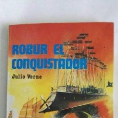 Libros de segunda mano: ROBUR EL CONQUISTADOR JULIO VERNE. Lote 171462797
