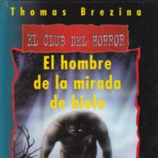 Libros de segunda mano: EL HOMBRE DE LA MIRADA DE HIELO / THOMAS BREZINA * LIBRO JUEGO * . Lote 171615379