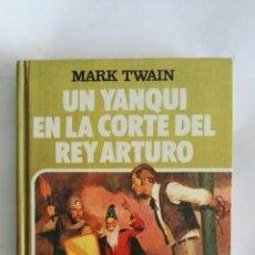 Libros de segunda mano: UN YANQUI EN LA CORTE DEL REY ARTURO. Lote 171644353