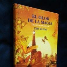 Libros de segunda mano: EL OLOR DE LA MAGIA | MCNISH, CLIFF | EDITORIAL PLANETA 2005. Lote 172032550