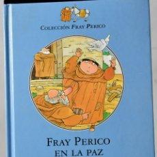 Libros de segunda mano: FRAY PERICO EN LA PAZ. JUAN MUÑOZ. Lote 172282642