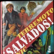 Libros de segunda mano: ¡SALVADOS! TERREMOTO, TITANIC. K.DUEY Y K.A BALE. Lote 172283558
