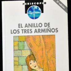 Libros de segunda mano: EL ANILLO DE LOS TRES ARMIÑOS. E.B.P.. Lote 172285178