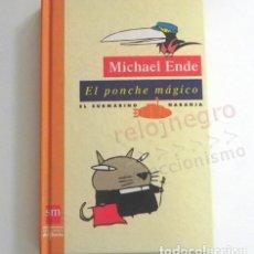 Libros de segunda mano: EL PONCHE MÁGICO - LIBRO MICHAEL ENDE - EL SUBMARINO NARANJA SM - EDICIONES DEL PRADO LIBRO JUVENIL. Lote 172671172