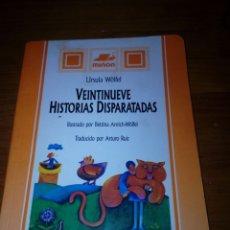 Libros de segunda mano: VEINTINUEVE HISTORIAS DISPARATADAS. URSULA WÖLFEL. ILUSTRADO POR BETTINA ANRICH WÖLFEL. EST15B5. Lote 172754894