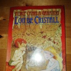 Libros de segunda mano: MERCÈ CANELA GARAYOA - L'OU DE CRISTALL - IL. RICARD RECIO - LA GALERA 1987. Lote 172943370