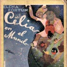 Libros de segunda mano: ELENA FORTÚN . CELIA EN EL MUNDO (M. AGUILAR, S.F.). Lote 173084202