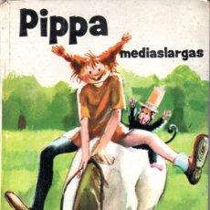 Libros de segunda mano: ASTRID LINDGREN : PIPPA MEDIASLARGAS (JUVENTUD, 1974) PIPPI . Lote 173084468