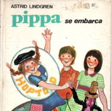 Libros de segunda mano: ASTRID LINDGREN : PIPPA SE EMBARCA (JUVENTUD, 1974) PIPPI . Lote 173084527