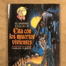 Libros de segunda mano: EL VAMPIRO KASIMIR N° 7 CITA CON LOS MUERTOS VIVIENTES. CARLOS PUERTO/ TIMUN MAS 1993. Lote 173092082