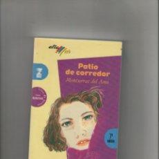 Libros de segunda mano: AUTOR: MONTSERRAT DEL AMO- PATIO DE CORREDOR-E.D. BRUÑO-AÑO 2002-MEDIDAS 19 X 12 CM-TAPA BLANDA-. Lote 173112575