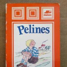 Libros de segunda mano: PELINES, POR GLORIA FUERTES (MIÑÓN, 1986). COLECCIÓN LAS CAMPANAS. ILUSTRACIONES DE MARTA BALAGUER.. Lote 173139049