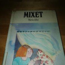 Libros de segunda mano: NÚRIA ALBÓ - MIXET - IL. FINA RIFÀ - ABADIA MONTSERRAT 1984 - 1ª EDICIÓN. Lote 173354247