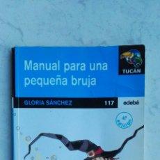 Libros de segunda mano: MANUAL PARA UNA PEQUEÑA BRUJA. Lote 173894803