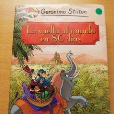 Libros de segunda mano: LA VUELTA AL MUNDO EN 80 DÍAS (GERONIMO STILTON) DESTINO. Lote 174035778