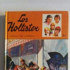 Libros de segunda mano: LOS HOLLISTER CONTRA LOS LADRONES. Lote 174047762