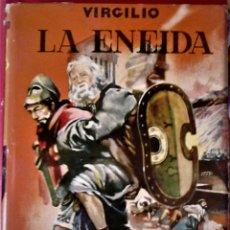 Libros de segunda mano: VIRGILIO - LUIS BERNAL (ILUSTRADOR) LA ENEIDA. Lote 174062908