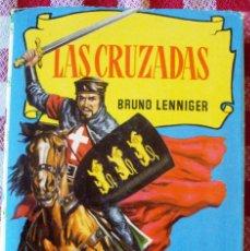 Libros de segunda mano: LIBRO LAS CRUZADAS CON 250 ILUSTRACIONES BRUGUERA LENNIGER. Lote 174182365