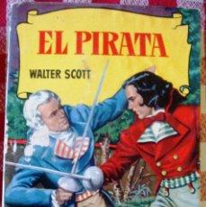 Libros de segunda mano: LIBRO DE WALTER SCOTT EL PIRATA CON ILUSTRACIONES BRUGUERA. Lote 174182558