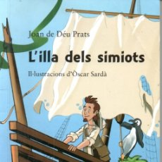 Libros de segunda mano: JOAN DE DÉU PRATS: L'ILLA DELS SIMIOTS (BARCANOVA, 2012) EN CATALÁN. Lote 174333523