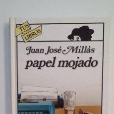 Libros de segunda mano: PAPEL MOJADO. JUAN JOSÉ MILLÁS. TUS LIBROS ANAYA Nº 33. TDK411. Lote 174544297