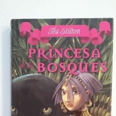 Libros de segunda mano: PRÍNCESA DE LOS BOSQUES. - TEA STILTÓN. DESTINO. TDK411. Lote 174568783