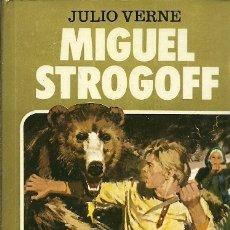 Libros de segunda mano: 6 HISTORIAS SELECCION MIGUEL STROGOFF JULIO VERNE 3ª EDICION 1984 BRUGUERA. Lote 175459975