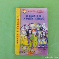 Libros de segunda mano: EL SECRETO DE LA FAMILIA TEBEBRAX- GERONIMO STILTON. DESTINO,. Lote 175572448