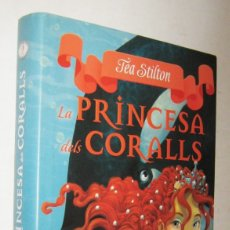 Libros de segunda mano: LA PRINCESA DELS CORALLS - TEA STILTON - EN CATALAN. Lote 175616519