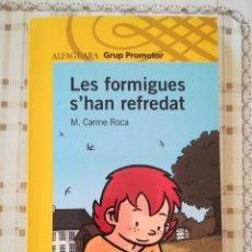 Libros de segunda mano: LES FORMIGUES S'HAN REFREDAT - Mª CARME ROCA. Lote 176111367