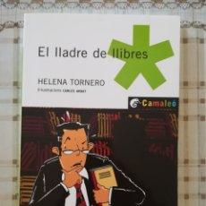 Libros de segunda mano: EL LLADRE DE LLIBRES - HELENA TORNERO / IL·LUSTRACIONS CARLES ARBAT - EN CATALÀ. Lote 176117454