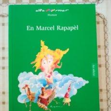 Libros de segunda mano: EN MARCEL RAPAPÉL - FERNANDO ALMENA - EN CATALÀ. Lote 176118479