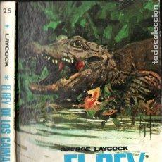 Libros de segunda mano: G. LAYCOCK : EL REY DE LOS CAIMANES (MOLINO, 1970). Lote 176505627