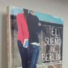 Livres d'occasion: EL SUEÑO DE BERLÍN ANA ALONSO JAVIER PELEGRÍN. Lote 176925213