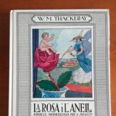 Libros de segunda mano: LA ROSA I L'ANELL - JOAN CARNER JOAN D'IVORY - ED. JUVENTUD ANY 1976. Lote 176926263