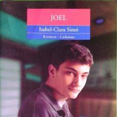 Libros de segunda mano: JOEL – ISABEL-CLARA SIMÓ. Lote 176999678