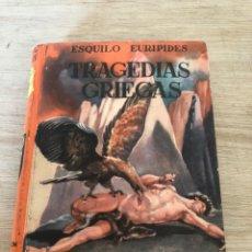 Libros de segunda mano: TRAGEDIAS GRIEGAS. Lote 177463810