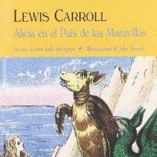 Libros de segunda mano: ALICIA EN EL PAÍS DE LAS MARAVILLAS. LEWIS CARROLL. Lote 177561495