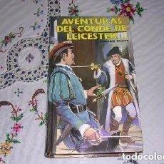 Libros de segunda mano: AVENTURAS DEL CONDE DE LEICESTER DE WALTER SCOTT. Lote 177596822